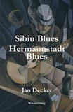 Jan Decker: Sibiu Blues