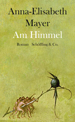 Anna-Elisabeth Mayer: Am Himmel